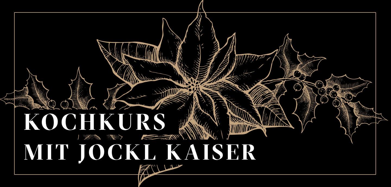 Kochkurs Weihnachtsküche 18.11.2018 - Shop Jockl Kaiser Meyers Keller