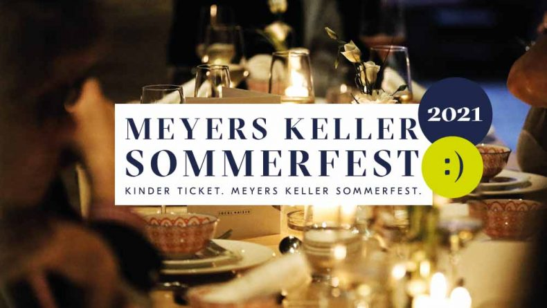 MEyers Keller Sommerfest Kinderticket