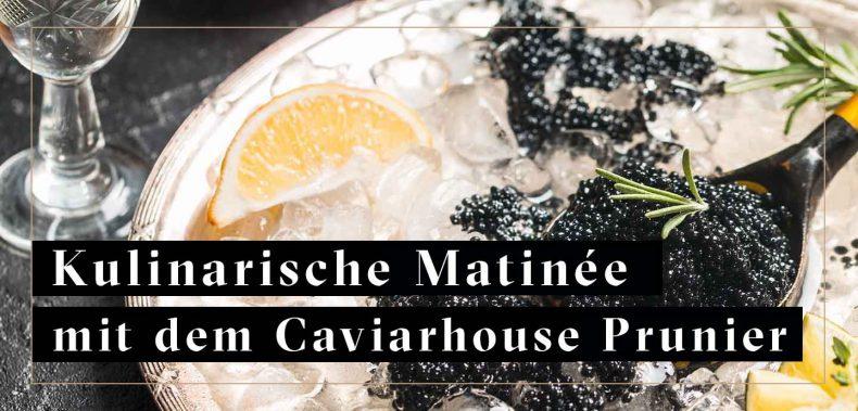 Kaviar auf Eis, Kulinarische Matinee mit Caviarhouse Prunier